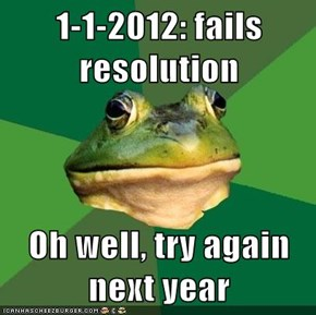1-1-2012: fails resolution  Oh well, try again next year