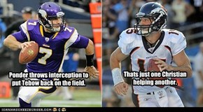 Ponder throws interception to put Tebow back on the field.
