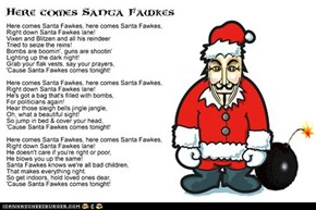 Here Comes Santa Fawkes (with lyrics)