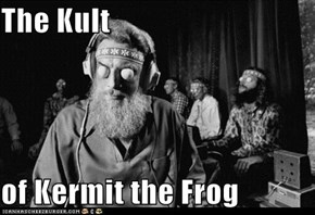 The Kult  of Kermit the Frog