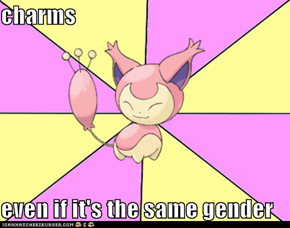 charms  even if it's the same gender