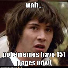 Conspiracy Keanu: Pokéception