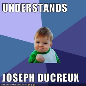UNDERSTANDS  JOSEPH DUCREUX