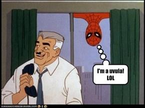 I'm a uvula! LOL