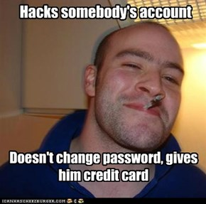 Hacks somebody's account