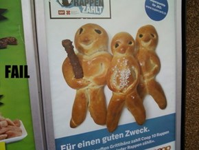 Creepy Bread Men FAIL