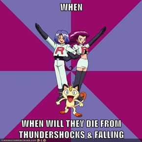WHEN  WHEN WILL THEY DIE FROM THUNDERSHOCKS & FALLING