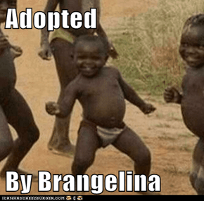 Adopted  By Brangelina