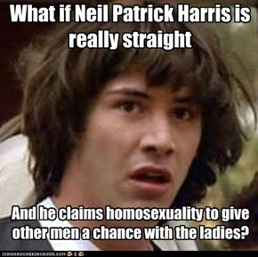 What if Neil Patrick Harris is really straight