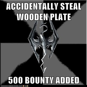 ACCIDENTALLY STEAL WOODEN PLATE  500 BOUNTY ADDED