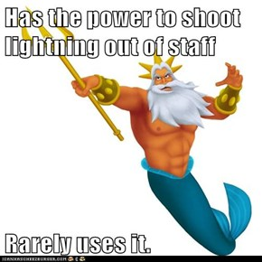Has the power to shoot lightning out of staff  Rarely uses it.