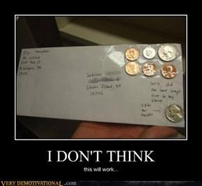 I DON'T THINK