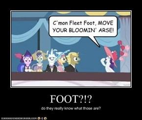 FOOT?!?