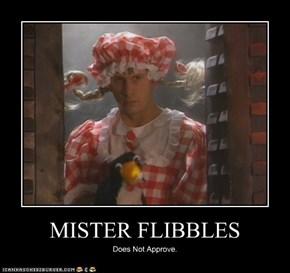 Mister Flibbles