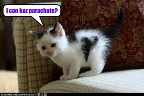 I can haz parachute?