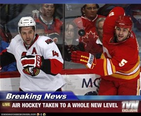 Breaking News - AIR HOCKEY TAKEN TO A WHOLE NEW LEVEL