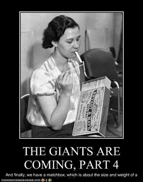 THE GIANTS ARE COMING, PART 4