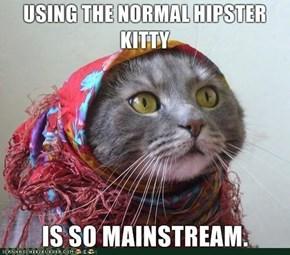 MemeCats: I Lieked teh Maynstreem B4 It Waz Maynstreem