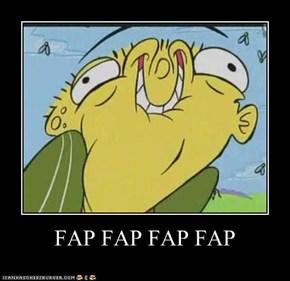 FAP FAP FAP FAP