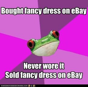 Bought fancy dress on eBay      Never wore it Sold fancy dress on eBay
