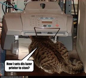 How I sets dis lazer printer to stun?