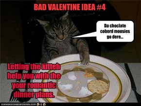 BAD VALENTINE IDEA #4