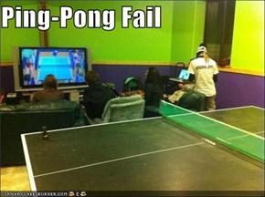 Ping-Pong Fail