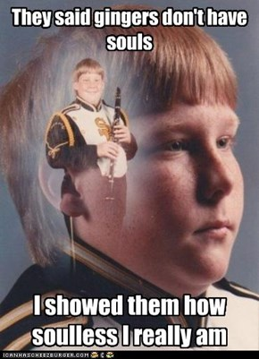 PTSD Clarinet Kid: Gingers