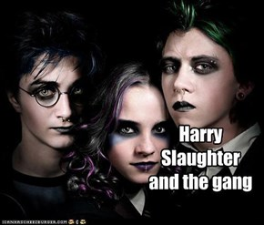 Harry Slaughter and the gang