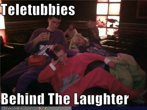 Teletubbies  Behind The Laughter