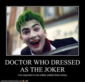 DOCTOR WHO AS THE JOKER