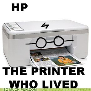 THE PRINTER WHO LIVED