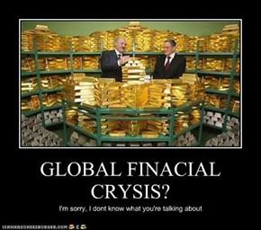 GLOBAL FINACIAL CRYSIS?