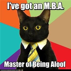I've got an M.B.A.
