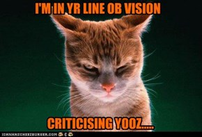 I'M IN YR LINE OB VISION