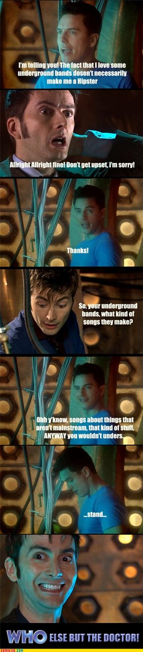 Who else but the Doctor!