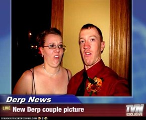 Derp News - New Derp couple picture