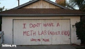 well theres no meth here