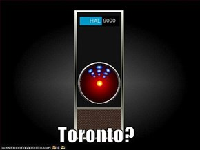 Toronto?