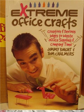 EXTREME CRAFTS!