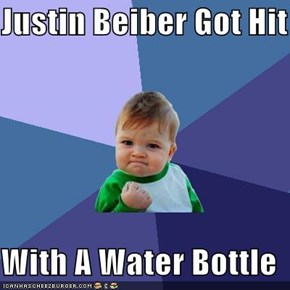 Justin Beiber Got Hit   With A Water Bottle