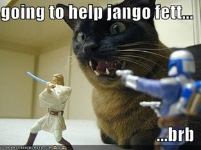 going to help jango fett...  ...brb