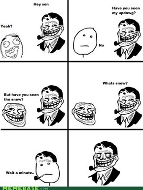 Troll Dad: Like Father Like Son