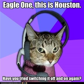 Eagle One, this is Houston.
