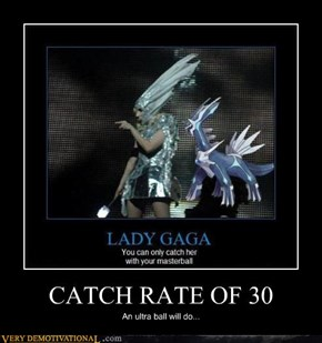 CATCH RATE OF 30