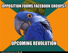 OPPOSITION FORMS FACEBOOK GROUPS?
