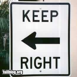 Keep Right Fail