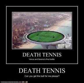 DEATH TENNIS
