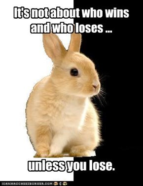 Realist Rabbit: Win or Lose?