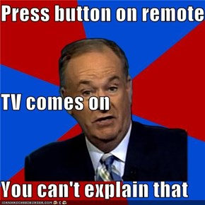 Press button on remote TV comes on  You can't explain that